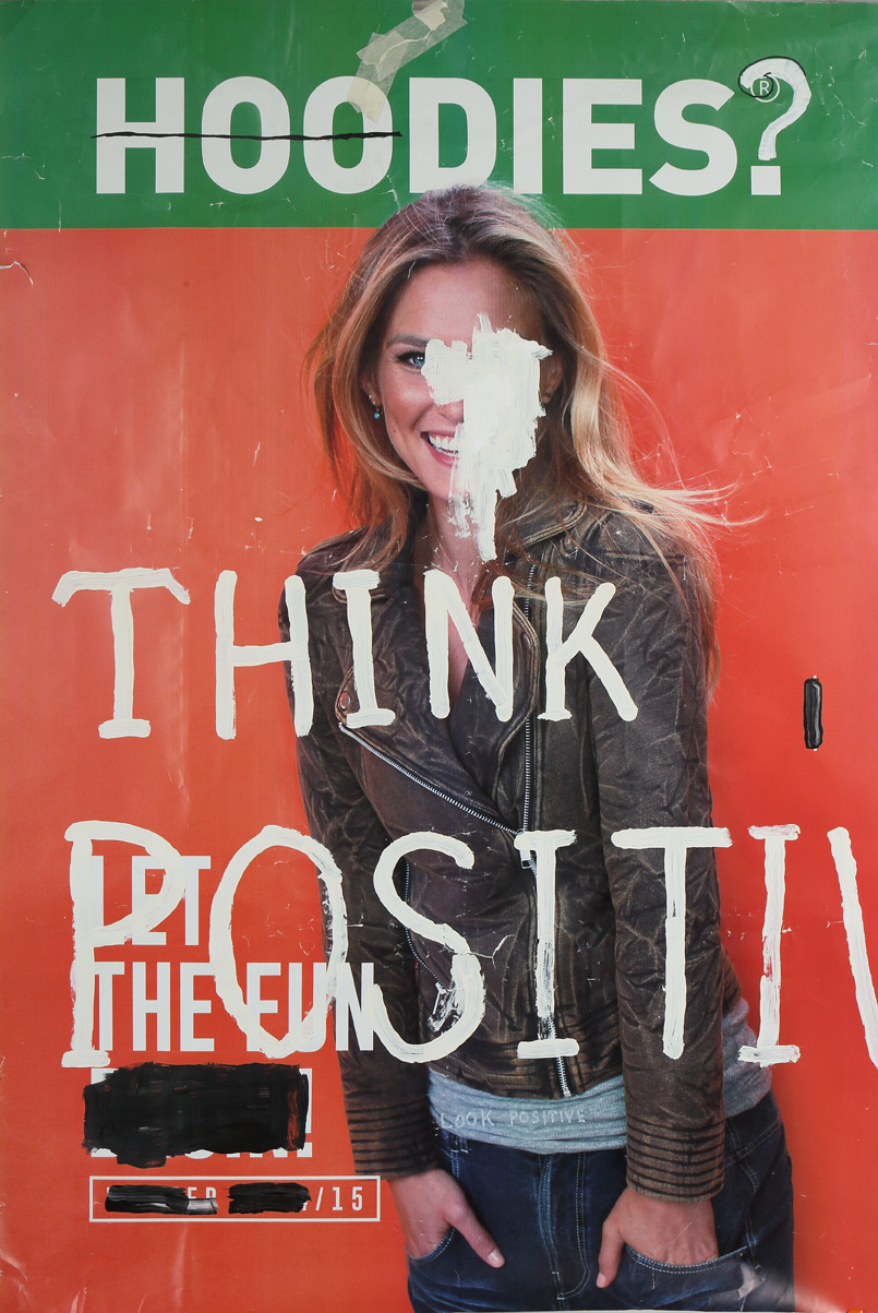 Think positive, acrylic & marker on postermedia ad, 240 x 120, 2014